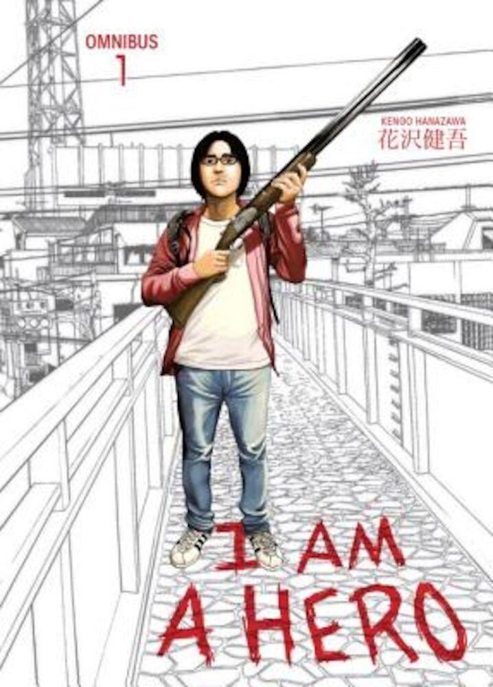 I Am a Hero Omnibus, Volume 1, Paperback