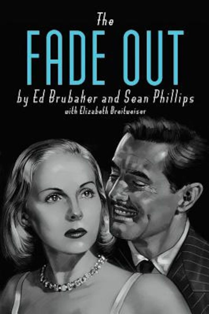 The Fade Out, Hardcover