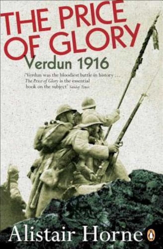The Price of Glory: Verdun 1916; Revised Edition, Paperback