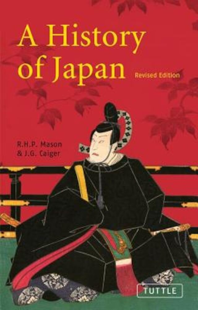 A History of Japan: Revised Edition, Paperback
