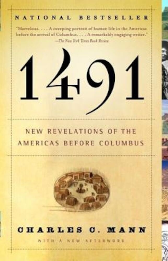 1491: New Revelations of the Americas Before Columbus, Paperback