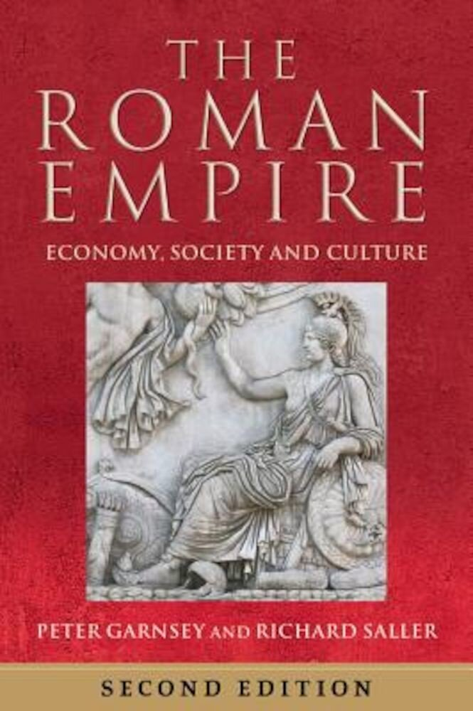 The Roman Empire: Economy, Society and Culture, Paperback