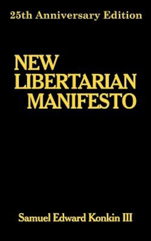 New Libertarian Manifesto, Paperback