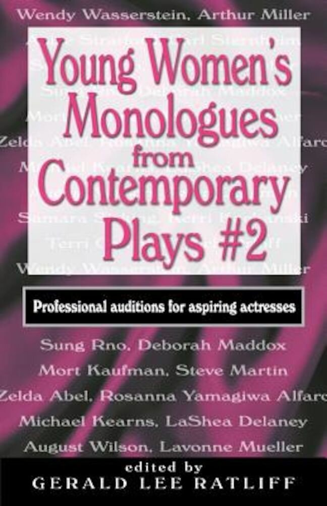 Young Women's Monologues from Contemporary Plays #2: Professional Auditions for Aspiring Actresses, Paperback
