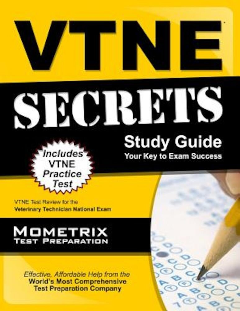 VTNE Secrets: VTNE Test Review for the Veterinary Technician National Exam, Paperback