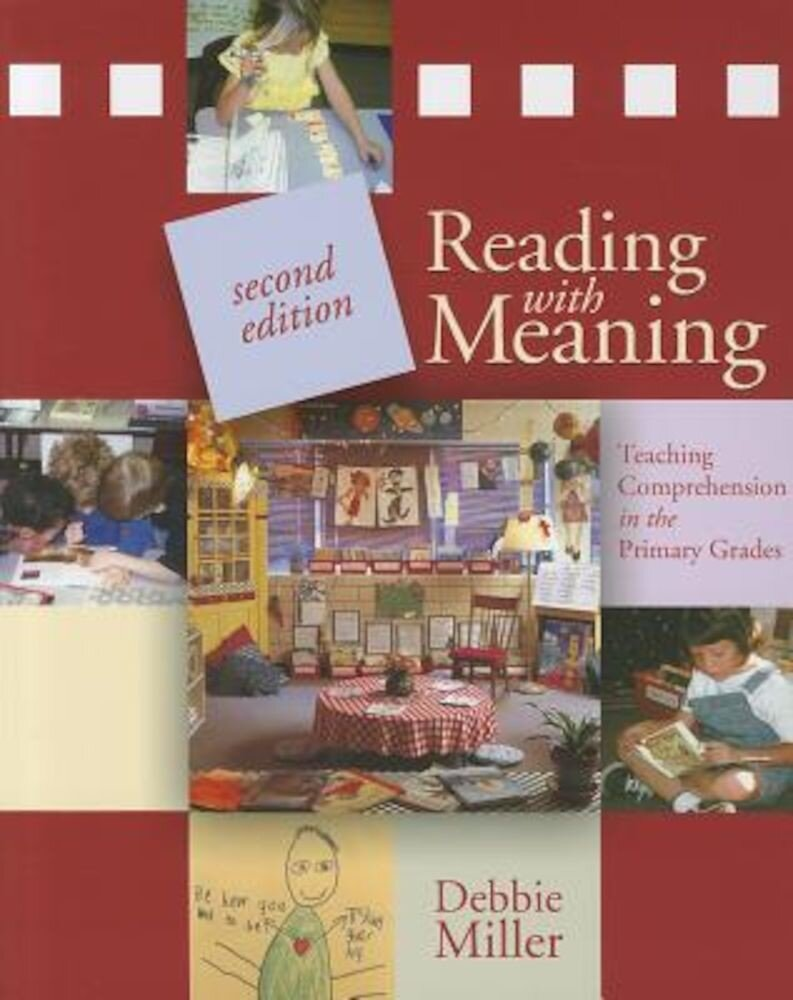 Reading with Meaning: Teaching Comprehension in the Primary Grades, Paperback