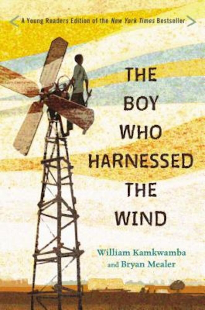 The Boy Who Harnessed the Wind: Young Readers Edition, Hardcover
