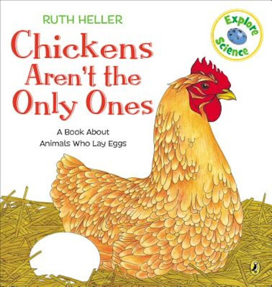 Chickens Aren't the Only Ones, Paperback