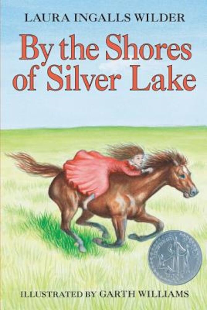 By the Shores of Silver Lake, Hardcover