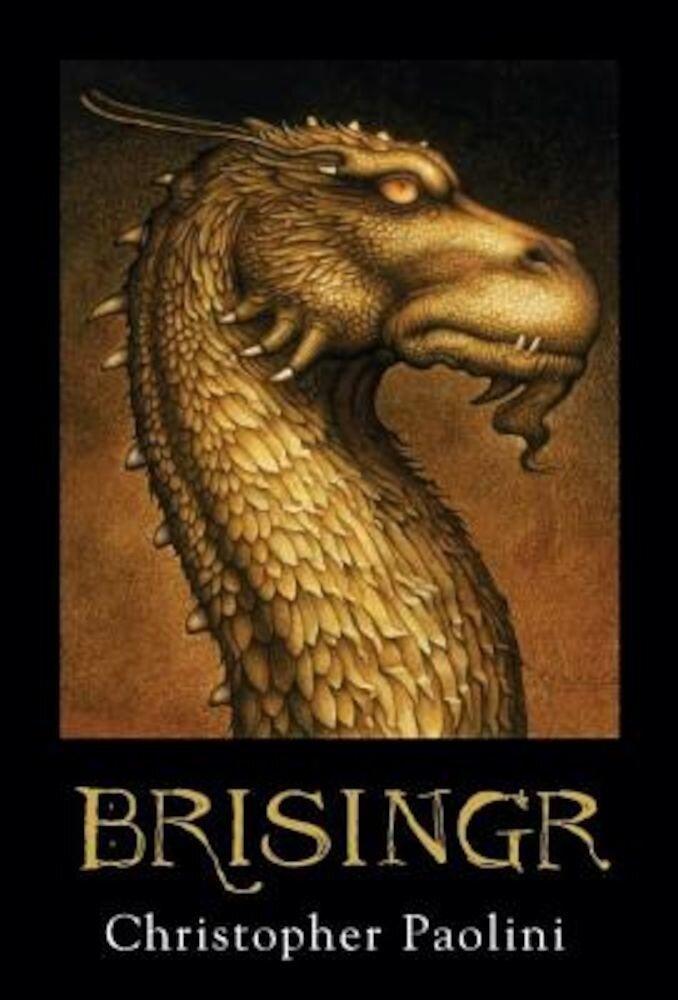 Brisingr: Or, the Seven Promises of Eragon Shadeslayer and Saphira Bjartskular, Hardcover