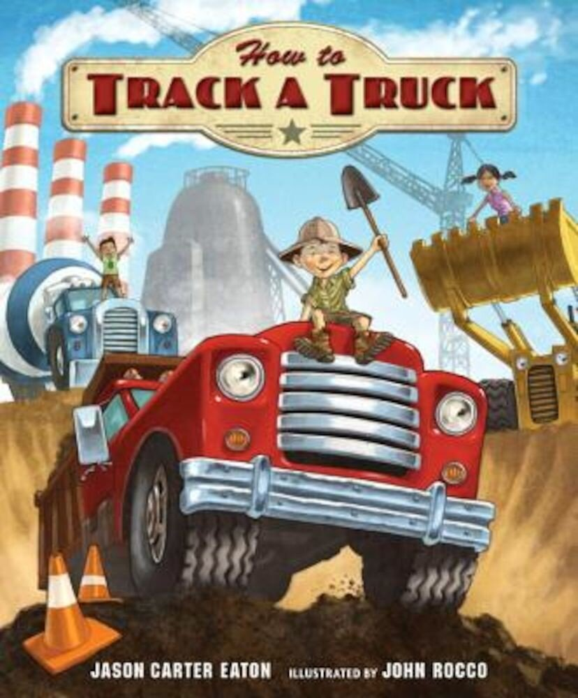How to Track a Truck, Hardcover