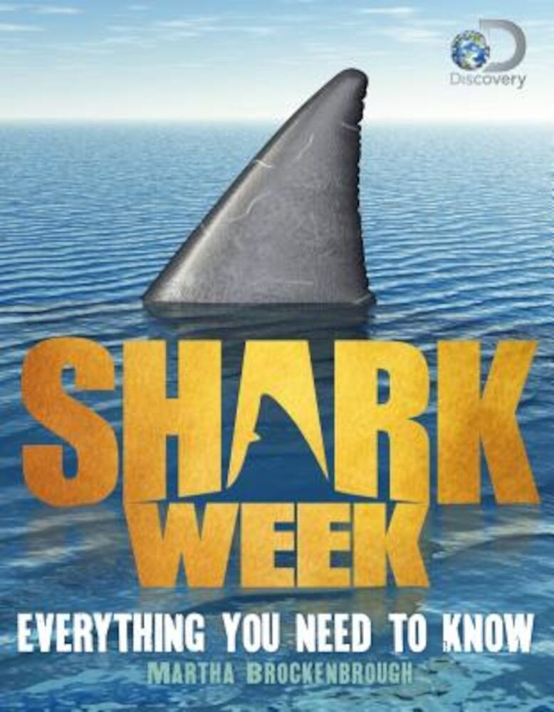 Shark Week: Everything You Need to Know, Paperback