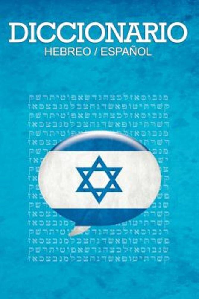 Diccionario: Espanol / Hebreo, Paperback