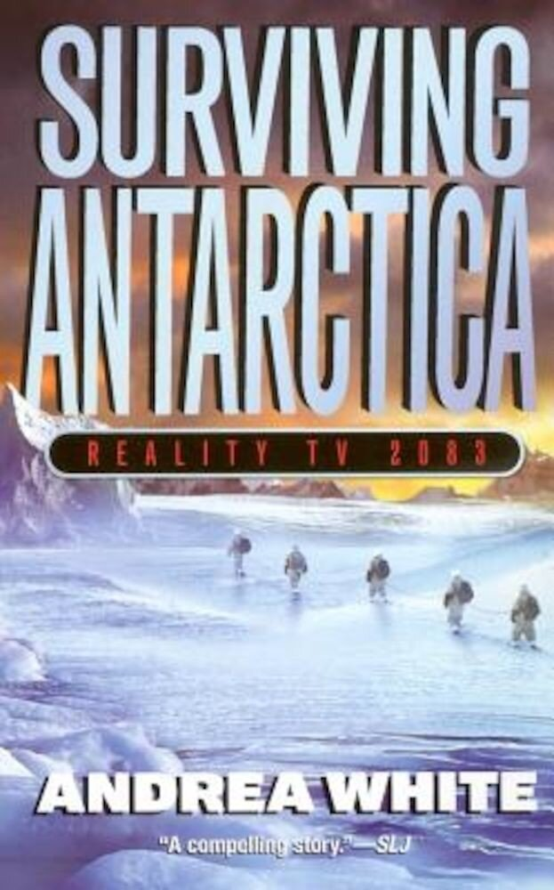 Surviving Antarctica: Reality TV 2083, Paperback