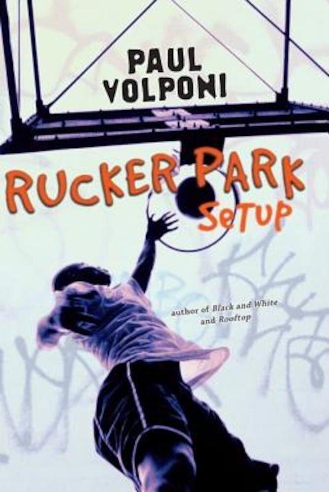 Rucker Park Setup, Paperback