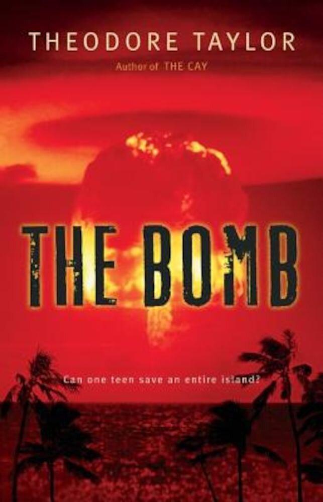 The Bomb, Paperback