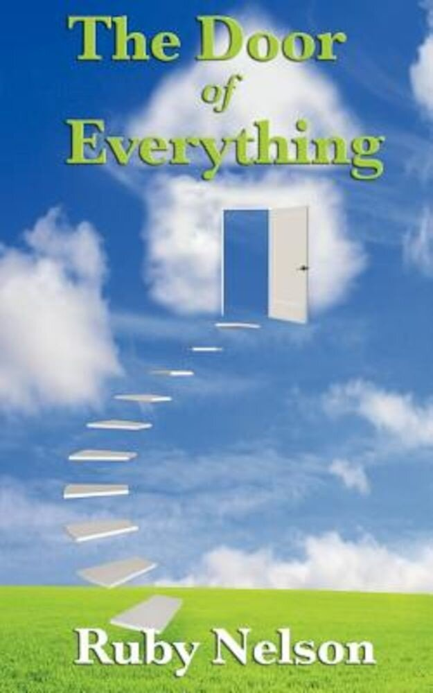 The Door of Everything: Complete and Unabridged, Paperback