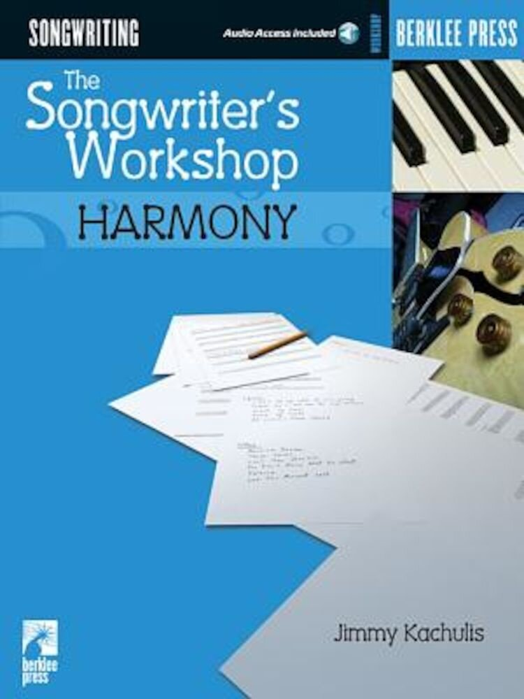 The Songwriter's Workshop: Harmony, Paperback