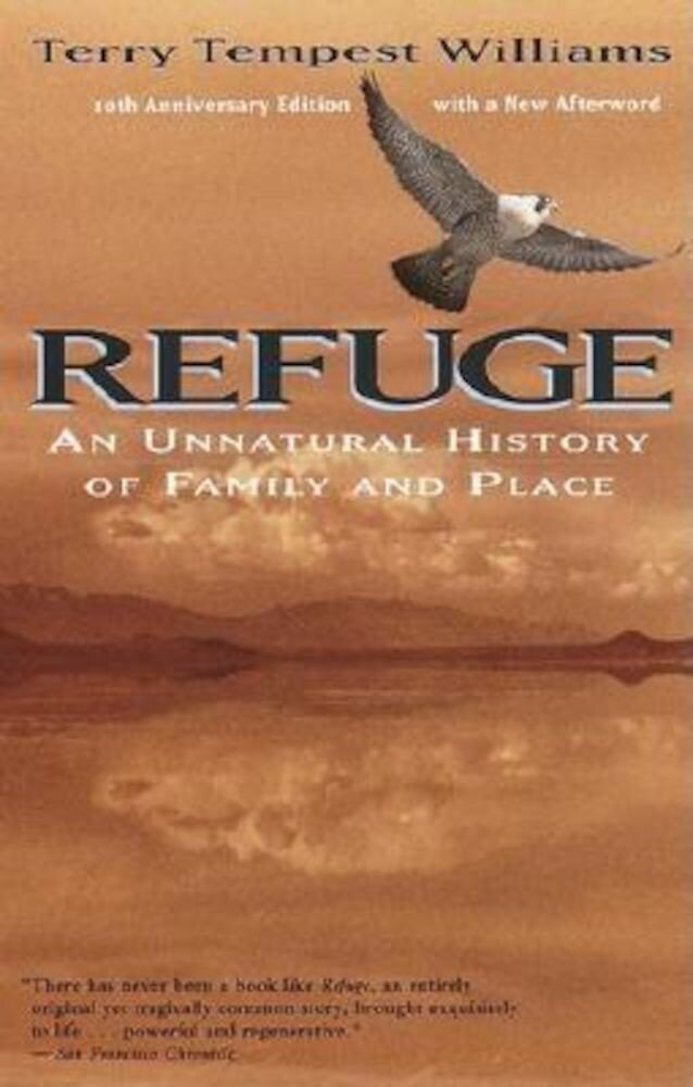 Refuge: An Unnatural History of Family and Place, Paperback