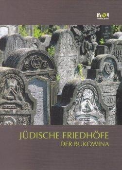 Cimitire evreiesti din Bucovina (versiunea limba germana)