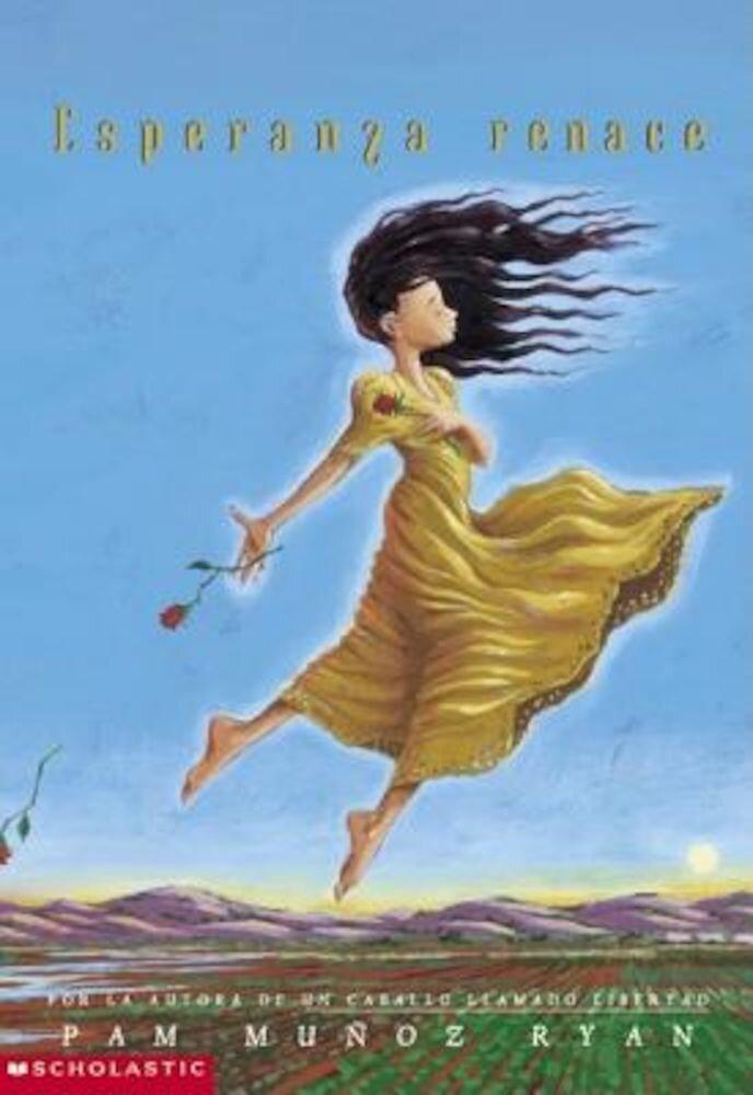 Esperanza Renace = Esperanza Rising, Paperback
