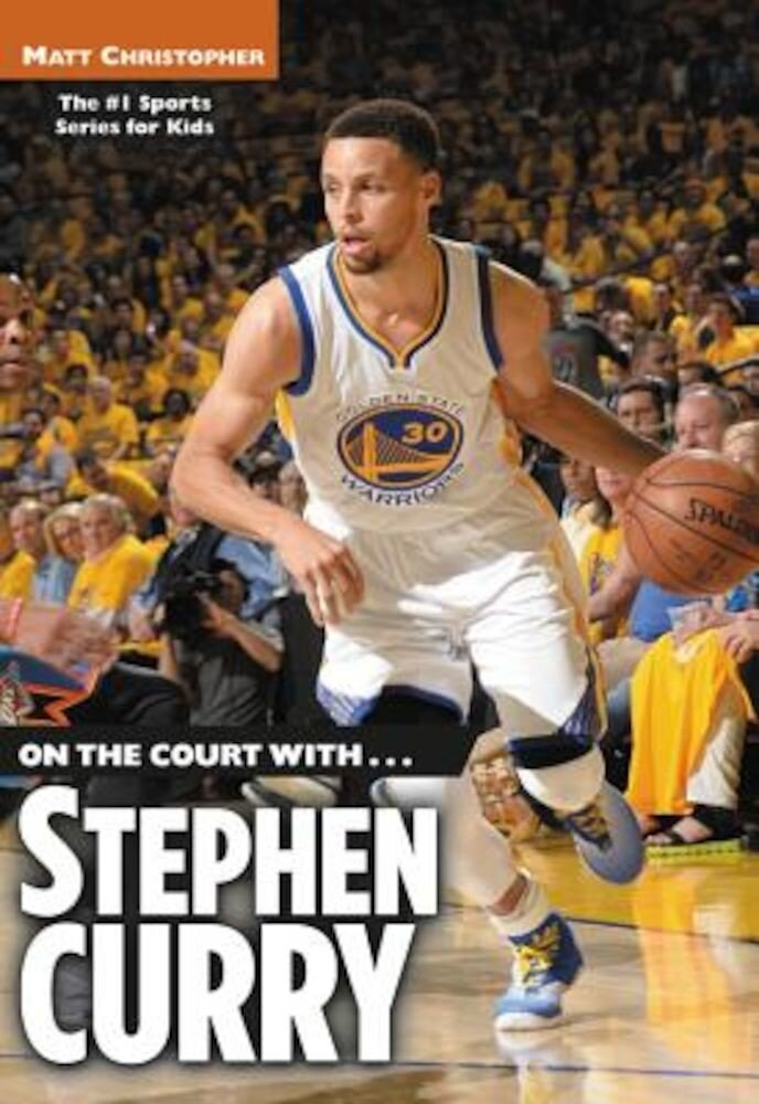 On the Court With...Stephen Curry, Paperback