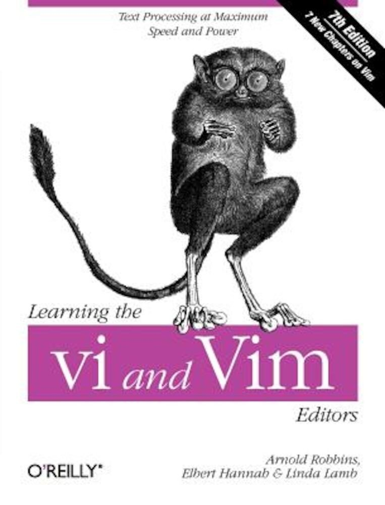 Learning the vi and Vim Editors, Paperback