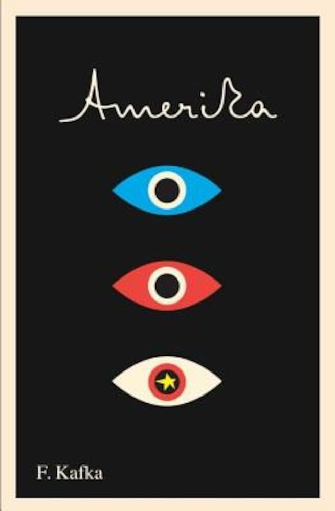 Amerika: The Missing Person: A New Translation, Based on the Restored Text, Paperback