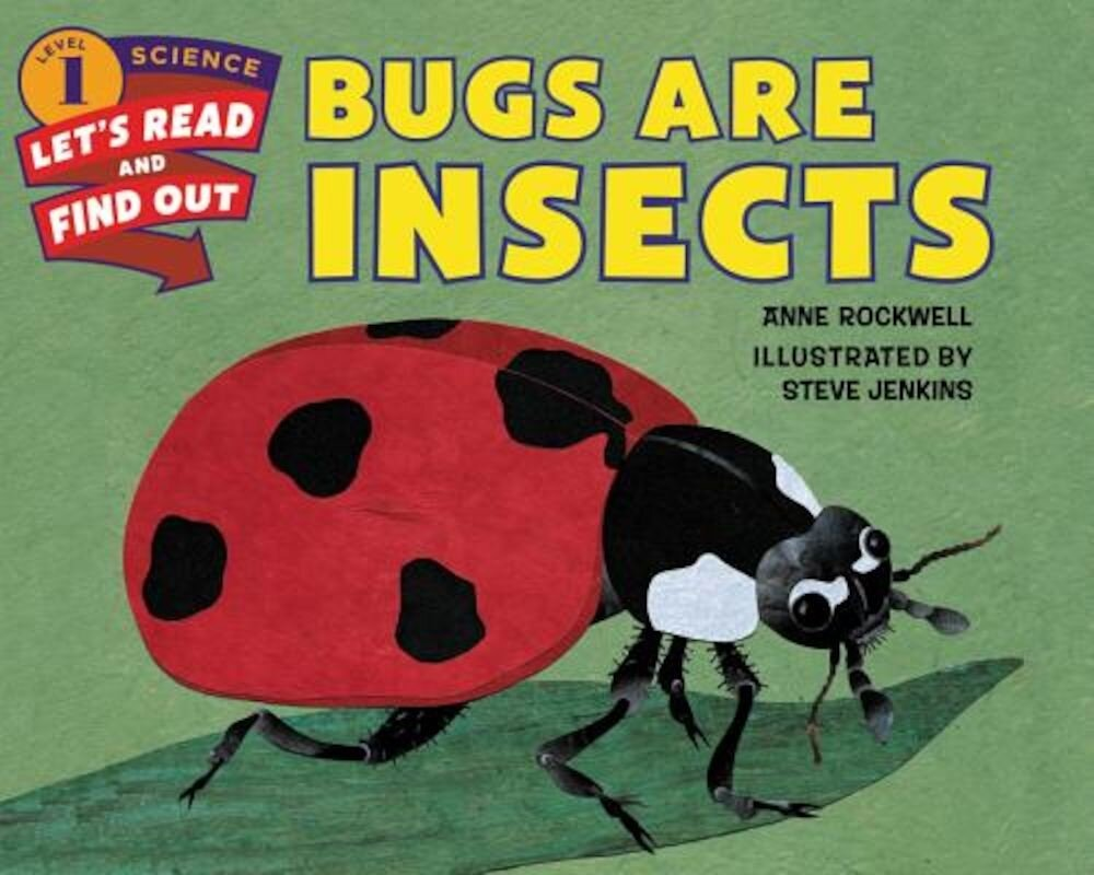 Bugs Are Insects, Paperback