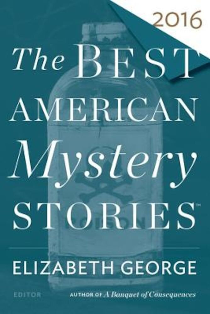 The Best American Mystery Stories 2016, Paperback
