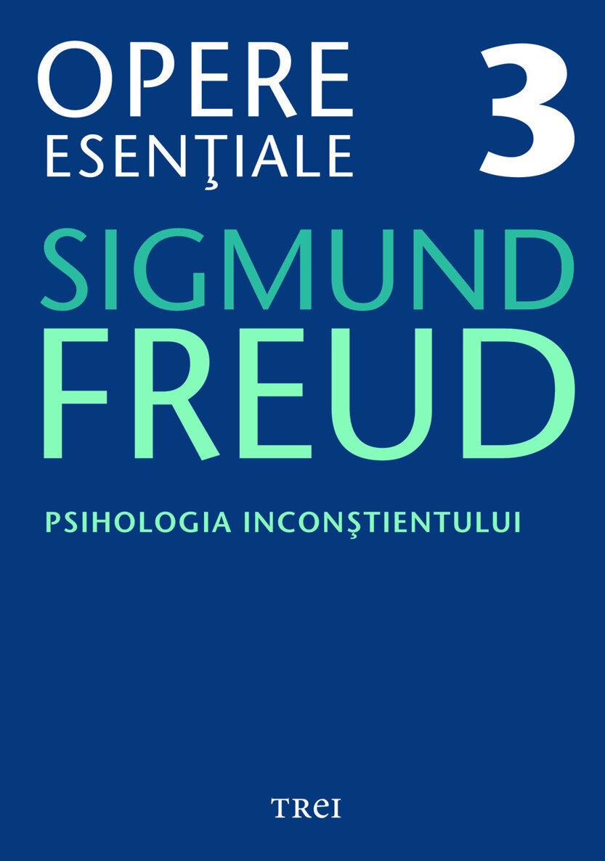 Opere Esentiale, vol. 3 - Psihologia inconstientului (eBook)