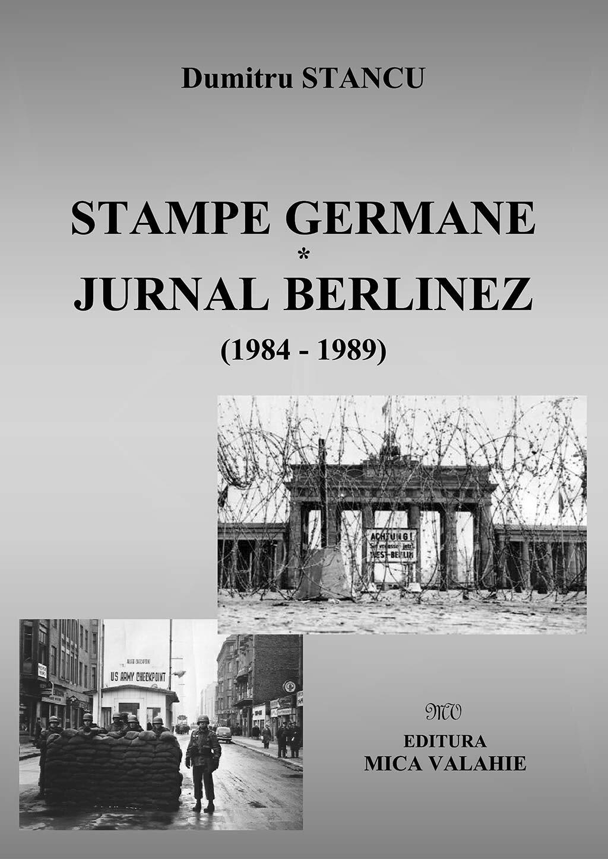 Stampe germane. Jurnal berlinez (1984-1989) PDF (Download eBook)