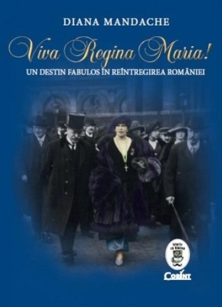 Coperta Carte Viva Regina Maria!