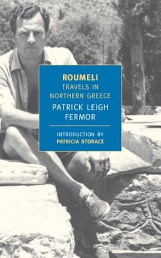 Roumeli: Travels in Northern Greece, Paperback