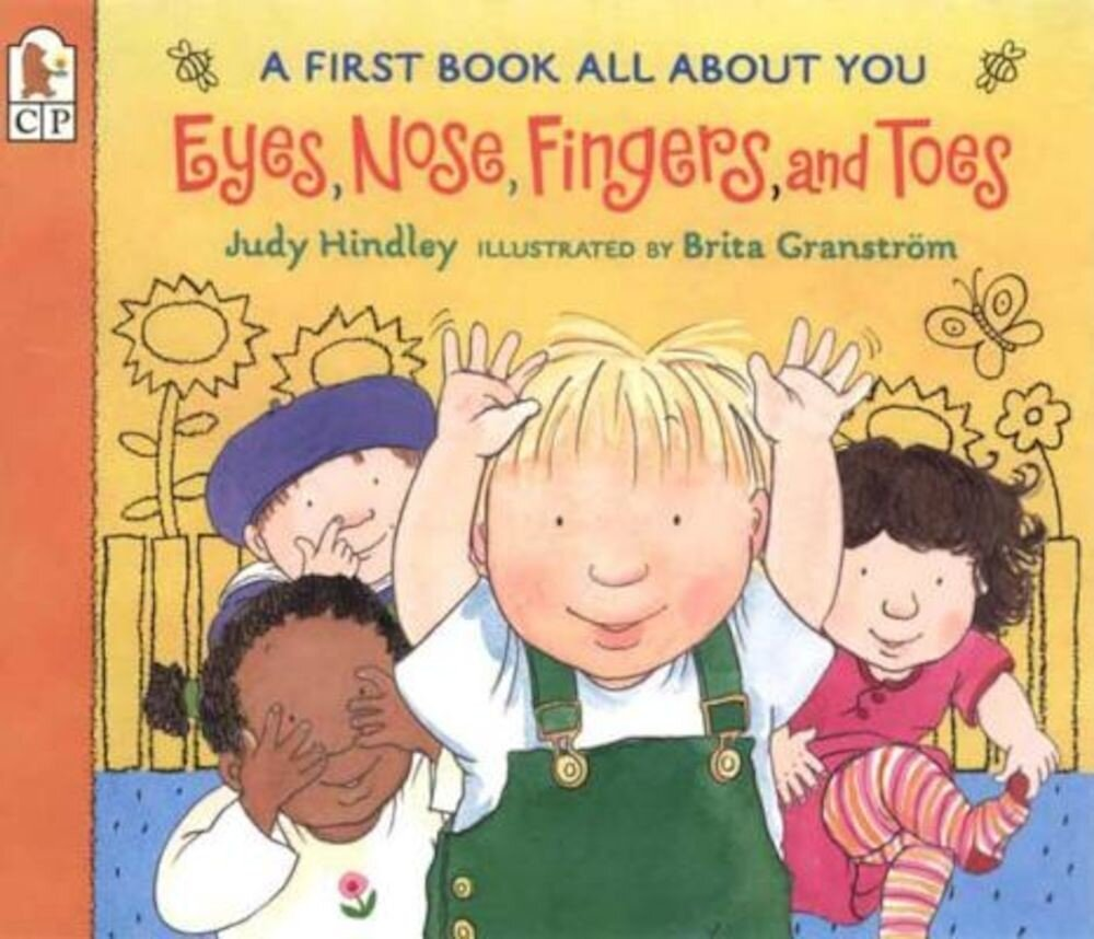 Eyes, Nose, Fingers, and Toes: A First Book All about You, Paperback
