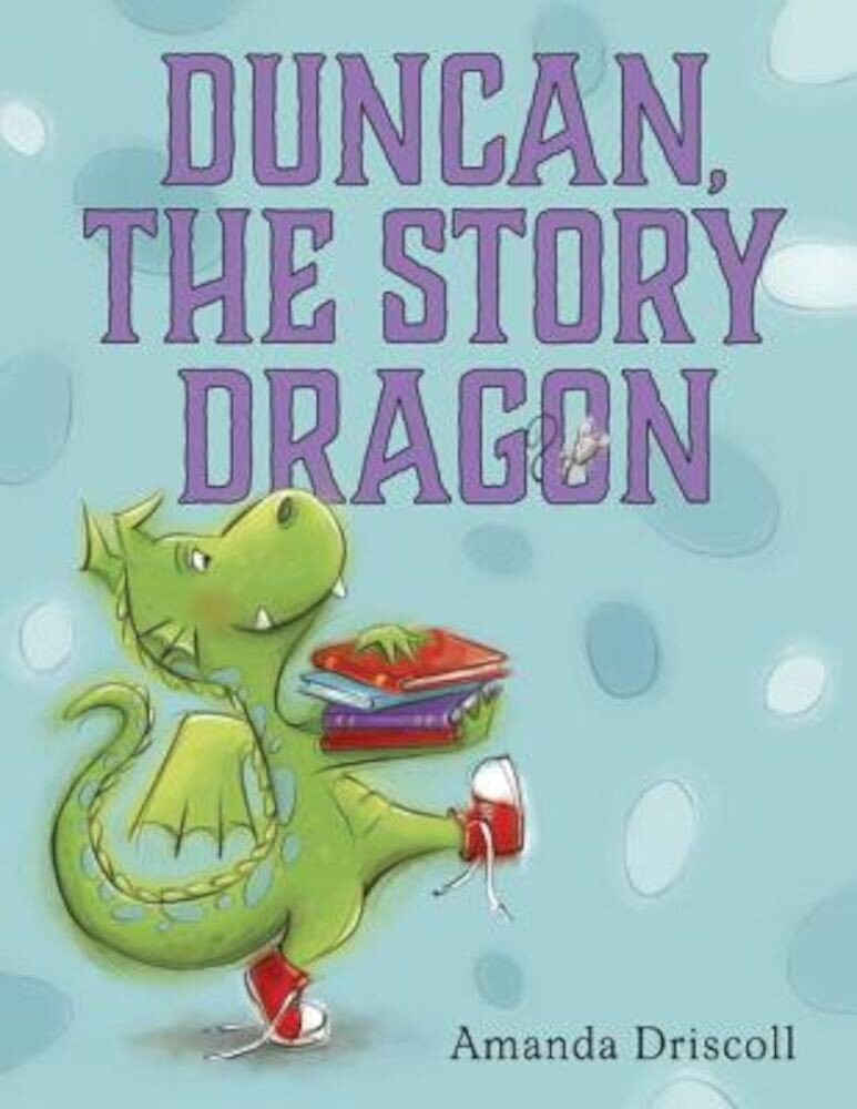 Duncan the Story Dragon, Hardcover