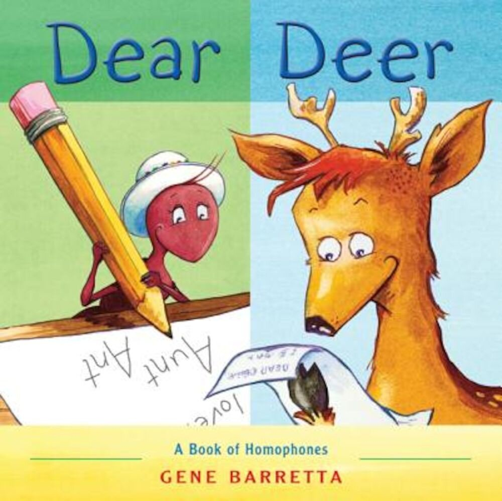 Dear Deer: A Book of Homophones, Paperback