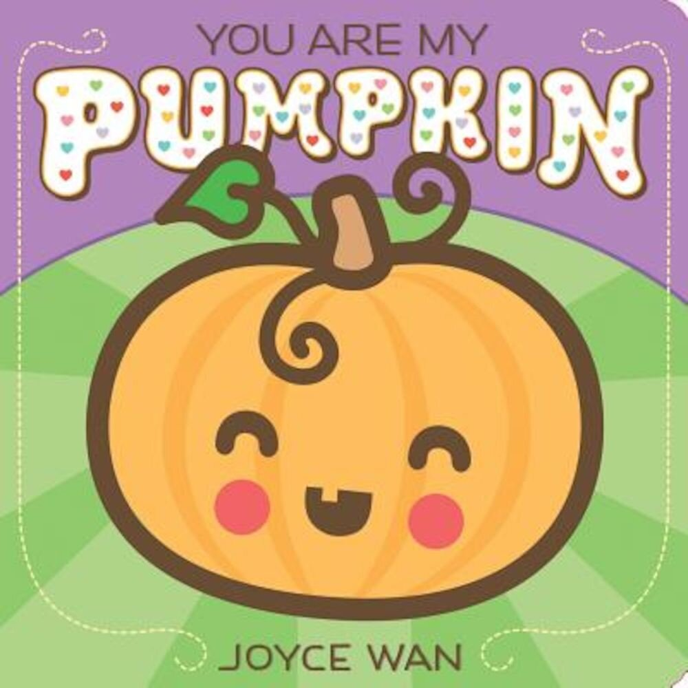 You Are My Pumpkin, Hardcover