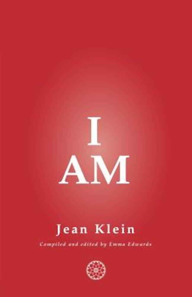 I Am, Paperback