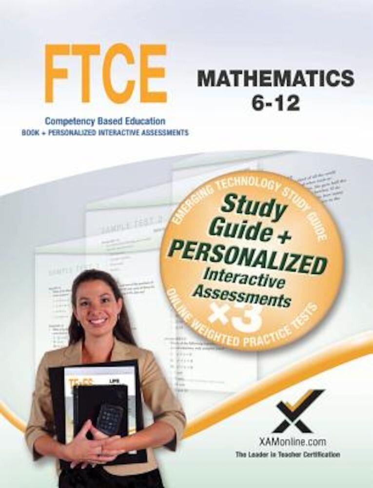 Ftce Mathematics 6-12, Paperback