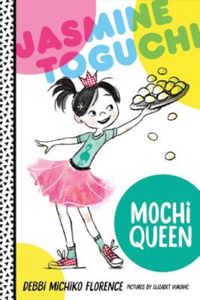 Jasmine Toguchi, Mochi Queen, Hardcover