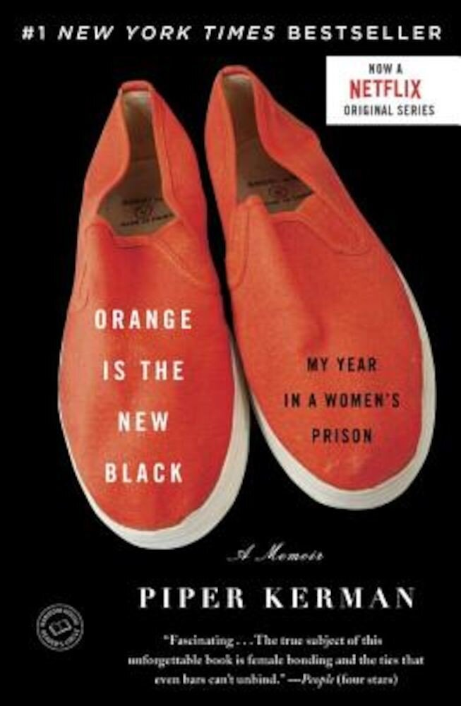 Orange Is the New Black: My Year in a Women's Prison, Paperback