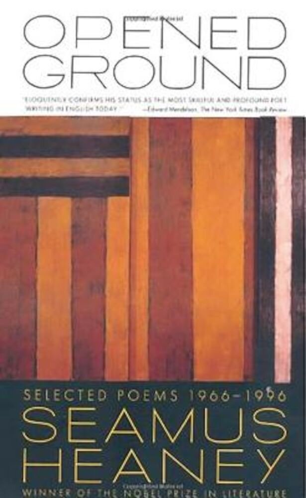 Opened Ground: Selected Poems, 1966-1996, Paperback