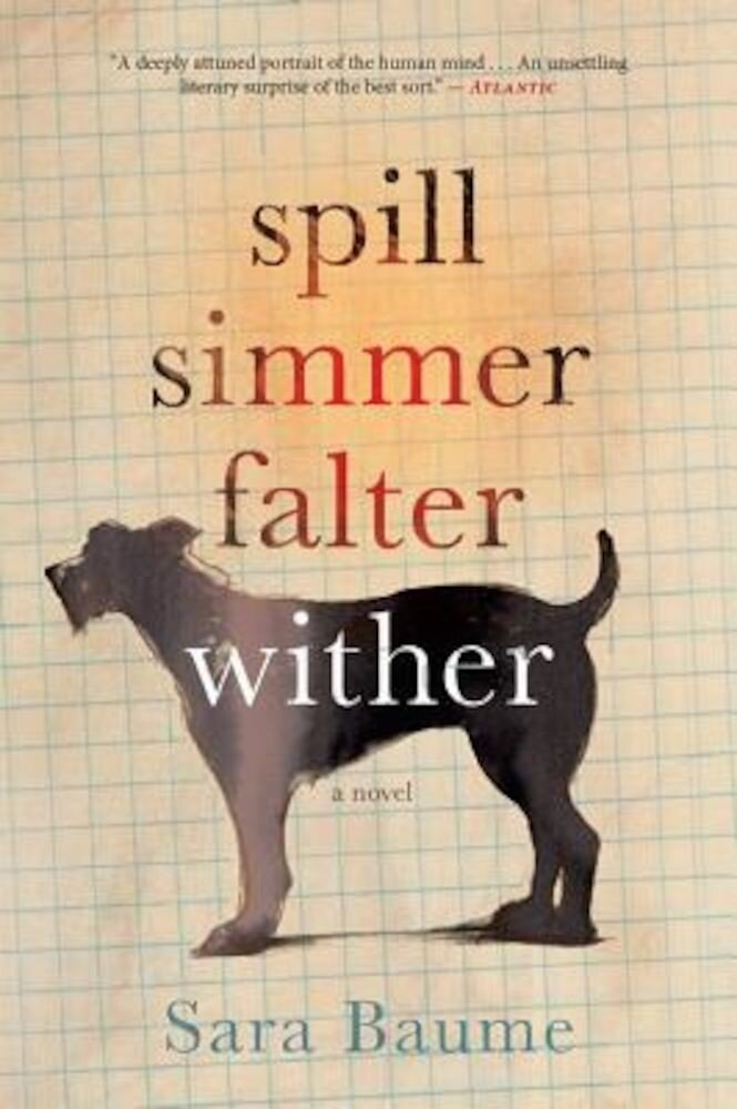 Spill Simmer Falter Wither, Paperback