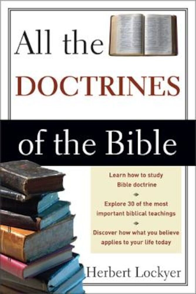 All the Doctrines of the Bible, Paperback