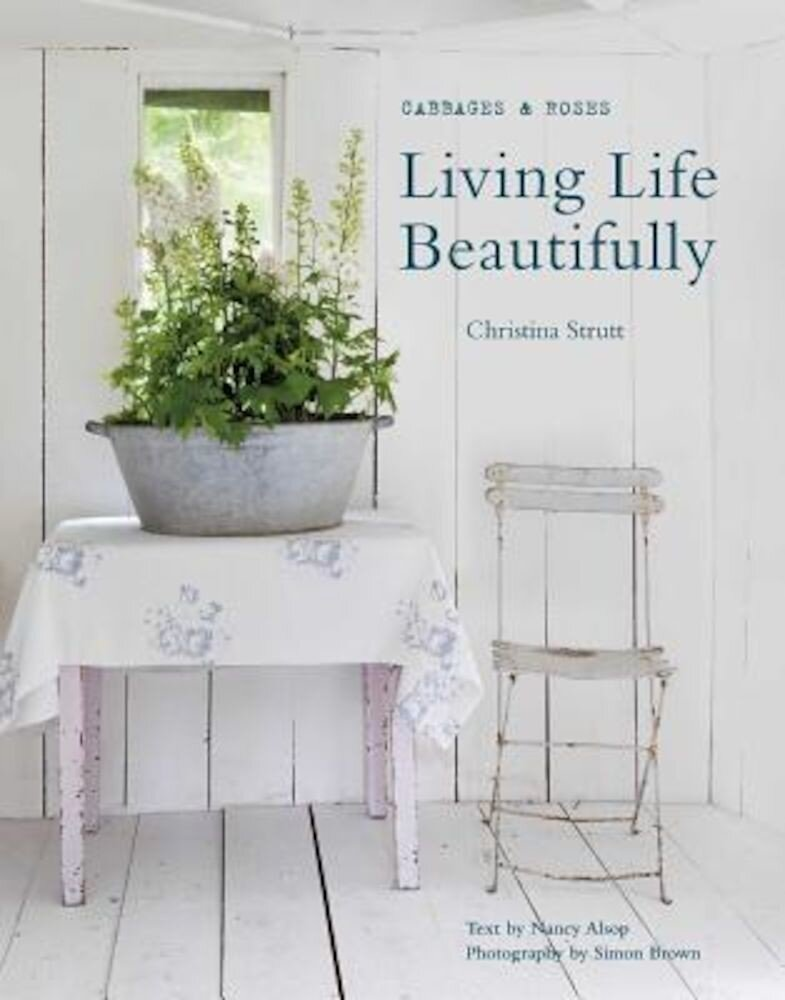 Living Life Beautifully, Hardcover