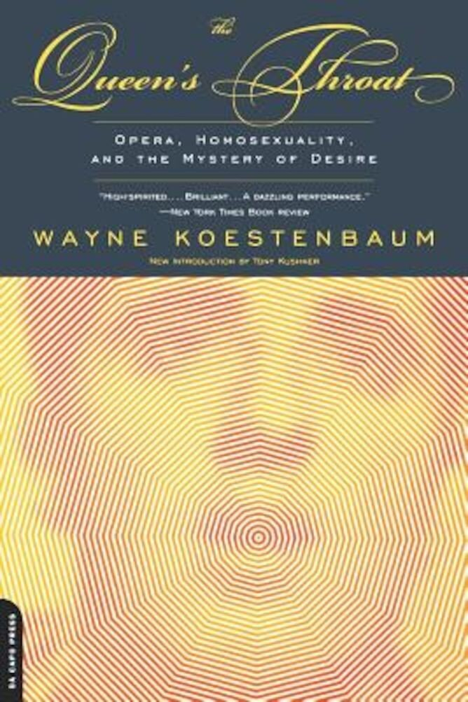 The Queen's Throat: Opera, Homosexuality, and the Mystery of Desire, Paperback