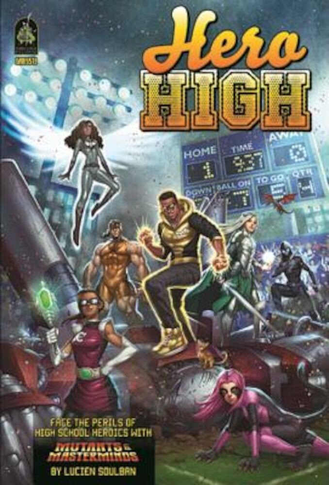 Hero High, Revised Edition: A Mutants & Masterminds Sourcebook, Hardcover