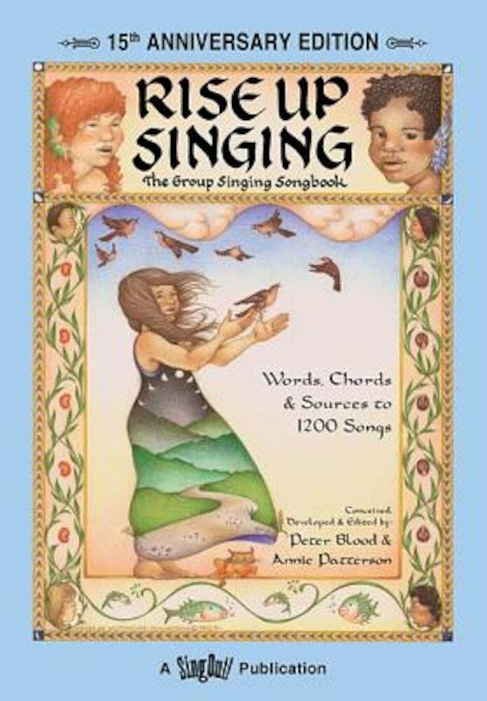 Rise Up Singing, Paperback
