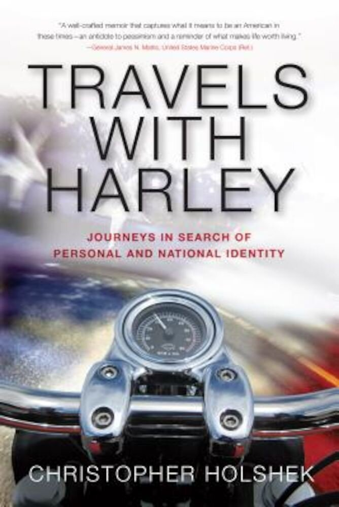 Travels with Harley: Journeys in Search of Personal and National Identity, Paperback